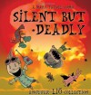 Silent But Deadly: A Lio Collection - Mark Tatulli