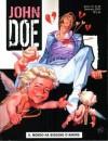 John Doe n. 20: Il mondo ha bisogno d'amore - Roberto Recchioni, Lorenzo Bartoli, Alessandro Giommetti, Marco Morandi, Massimo Carnevale
