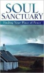 Soul Sanctuary: Finding Your Place of Peace - Honor Books