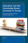 Education and the Knowledge-Based Economy in Europe - Bob Jessop, Norman Fairclough, Ruth Wodak