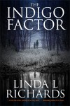The Indigo Factor - Linda L. Richards