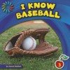 I Know Baseball - Joanne Mattern