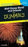 Walt Disney World and Orlando For Dummies 2006 (Dummies Travel) - Laura Lea Miller