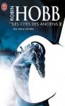 Les eaux acides (Les Cités des Anciens, #2) - Robin Hobb