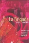 La Brigada: Spain (1936-1939) - Cranston Knight
