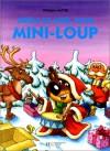 Drôle De Noël Pour Mini Loup - Philippe Matter