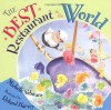The Best Restaurant in the World - Michelle Schwarz, Roland Harvey