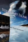 Voluntary Islam - Davi Barker