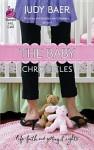 The Baby Chronicles - Judy Baer