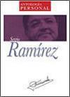 Antología Personal de Sergio Ramírez - Sergio Ramírez