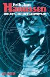 Erik Jan Hanussen: Hitler's Jewish Clairvoyant - Mel Gordon