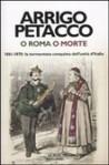 O Roma o morte - Arrigo Petacco