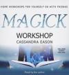Magick Workshop - Cassandra Eason