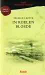 In koelen bloede - Truman Capote, Thérèse Cornips