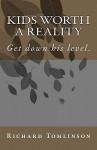 Kids Worth a Reality - Richard Tomlinson