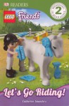 Lego Friends: Let's Go Riding! - Catherine Saunders