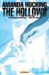 The Hollows: A Hollowland Graphic Novel Part 10 (Of 10) - Tony Lee, Steve Uy, Amanda Hocking