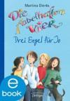 Die fabelhaften Vier. Drei Engel für Jo (German Edition) - Martina Dierks, Franziska Harvey