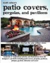 Scott Cohen's Patio Covers, Pergolas, and Pavilions - Scott Cohen