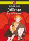 Juillet 1942 - les enfants aussi - Claude Izner
