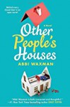 Other People's Houses - Abbi Waxman
