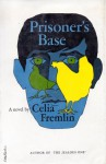 Prisoner's Base - Celia Fremlin