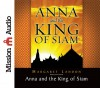 Anna and the King of Siam: The Book That Inspired the Musical and Film The King and I - Margaret Landon, Anne Flosnik