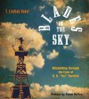"Blades in the Sky: Windmilling through the Eyes of B. H. ""Tex"" Burdick - T. Lindsay Baker, B. H. ""Tex"" Burdick Sr., Elmer Kelton"