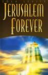 Jerusalem Forever - Zola Levitt