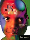 Teaching with the Brain in Mind, 2nd Edition - Eric Jensen