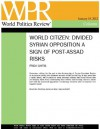 Divided Syrian Opposition a Sign of Post-Assad Risks (World Citizen, by Frida Ghitis) - Politics Review, World, Frida Ghitis