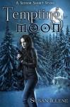 Tempting the Moon: A Sensor Short Story - Susan Illene