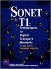 SONET & T1: Architecture for Digital Transport Networks - Uyless D. Black, Sharleen Waters