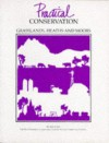 Grasslands, Heaths and Moors (Practical Conservation) - Andrew Lane, Joyce Tait