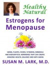 Healthy, Natural Estrogens for Menopause - Susan M. Lark