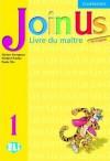 Join Us for English 1 Teacher's Book French Edition - Günter Gerngross, Herbert Puchta