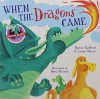 When the Dragons Came - Lynne Moore, Naomi Kefford, Benji Davies