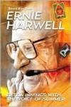 Ernie Harwell - Ernie Harwell, Ryan Ford, Drew Sharp, Kevin Bull, Steve Dorsey