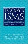 Today's ISMS: Socialism, Capitalism, Fascism, Communism, and Libertarianism (11th Edition) - Alan Ebenstein, William Ebenstein, Edwin Fogelman