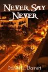 Never Say Never (Conch Town Girl) - Daniel J Barrett