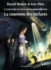 La Couronne des esclaves (Honor Harrington Universe - Wages of Sin, T1) - David Weber, Eric Flint, Genkis, Michel Pagel