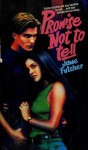 Promise Not to Tell - Jane Futcher