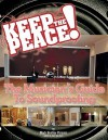 Keep the Peace!: The Musician's Guide to Soundproofing - Mark Parsons, Rick Van Horn, Joseph King