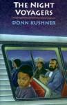 Night Voyagers - Donn Kushner
