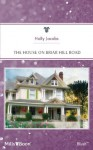Mills & Boon : The House On Briar Hill Road - Holly Jacobs