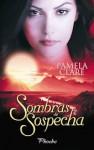 Sombras de sospecha - Pamela Clare