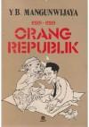 Esei-esei Orang Republik - Y.B. Mangunwijaya