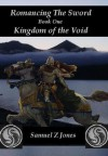 Kingdom of the Void - Samuel Z. Jones