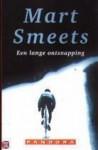 Een lange ontsnapping - Mart Smeets