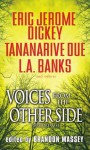 Voices From The Other Side: (Dark Dreams) - Brandon Massey